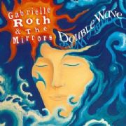 Double Wave - Gabrielle Roth
